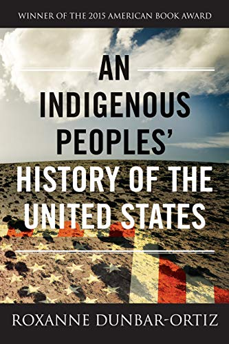 Cover for An Indigenous Peoples' History of the United States