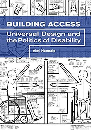 Cover for Building Access: Universal Design and the Politics of Accessibility
