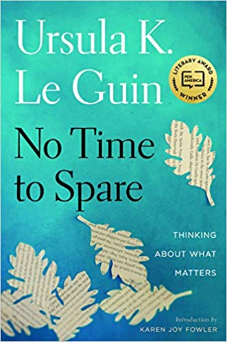 Cover for No Time to Spare: Thinking About What Matters