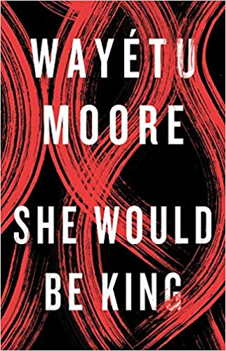 Cover for She Would Be King