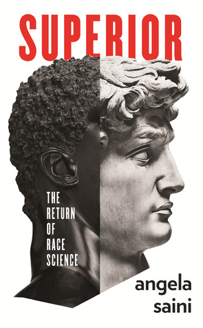 Cover for Superior: The Return of Race Science