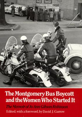 Cover for The Montgomery Bus Boycott and the Women Who Started It
