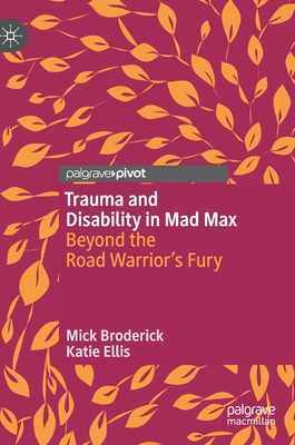 Cover for Trauma and Disability in Mad Max